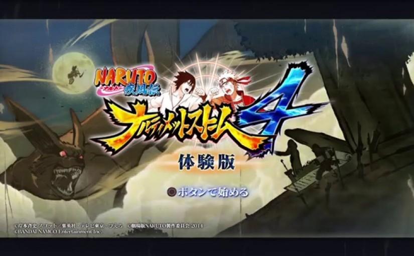 NARUTO-ナルト- 疾風伝 ナルティメットストーム4(体験版)